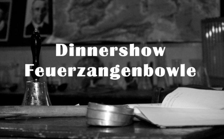 Dinnershow Feuerzangenbowle Leipzig